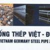 Catalogue ống thép Việt Đức cập nhật mới nhất hôm nay